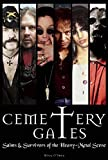 Cemetery gates : saints & survivors of the heavy-metal scene / Mick O'Shea