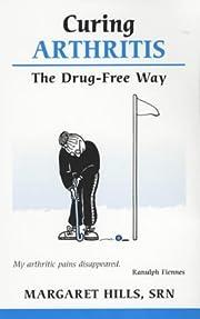 Curing Arthritis the Drug-Free Way por…