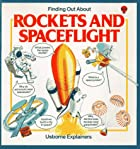 Rockets and Spaceflight by Usborne…