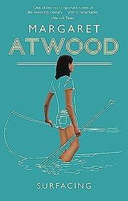 Surfacing – tekijä: Margaret Atwood
