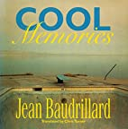 Cool Memories by Jean Baudrillard