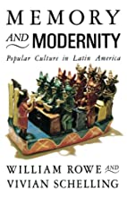 Memory and Modernity: Popular Culture in…