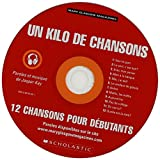 un kilo de chansons sound recording 12 french songs for beginners words and music by. Black Bedroom Furniture Sets. Home Design Ideas