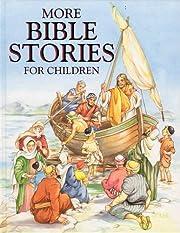 More Bible Stories for Children – tekijä:…
