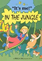 It's Me in the Jungle (It's Me Sprog & Dog)…