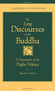 The long discourses of the Buddha : a…