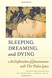 Sleeping, dreaming, and dying : an…