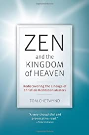 Zen and the Kingdom of Heaven: Reflections…