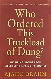 Who Ordered This Truckload of Dung?:…