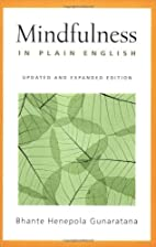 Mindfulness in Plain English, Updated and…