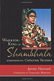 Warrior-King of Shambhala: Remembering…