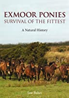 Exmoor Ponies Survival of the Fittest: A…