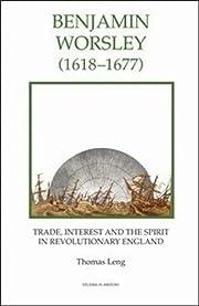 Benjamin Worsley (1618-1677): Trade,…