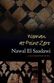 Woman at point zero por Nawāl Saʻdāwī