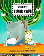 Hippo's River Café by Lindsay Camp