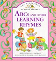 ABCs and Other Learning Rhymes (Kingfisher…