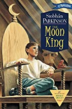 The Moon King by Siobhan Parkinson
