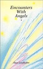Encounters with Angels by Dan Lindholm