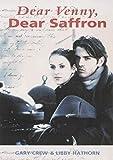 Dear Venny, dear Saffron / Gary Crew and Libby Hathorn