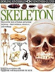 Skeleton (Eyewitness Books) de Steve Parker