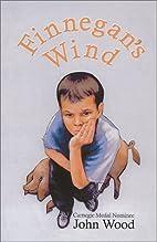 Finnegan's Wind by John Wood