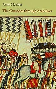 The crusades through Arab eyes – tekijä:…