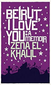 Beirut I Love You de Zena ElKhalil