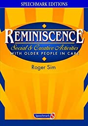 Reminiscence : social and creative…