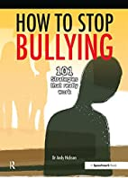 How to Stop Bullying: 101 Strategies That…