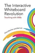 The Interactive Whiteboard Revolution:…
