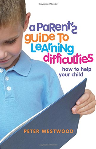 36eb5e52c5b5 [PDF] A Parent's Guide to Learning Difficulties: How to Help Your Child |  Free eBooks Download - EBOOKEE!