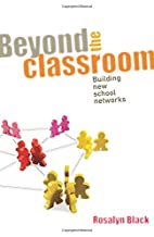 Beyond the Classroom: Building New School…