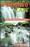 Palliative care : explorations and challenges / edited by Judith M. Parker and Sanchia Aranda