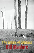 The victims of lightning by Bill Manhire