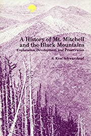 History of Mt. Mitchell and the Black…