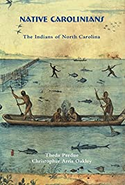 Native Carolinians: The Indians of North…