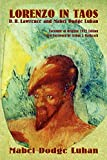 Lorenzo in Taos : D.H. Lawrence and Mabel Dodge Luhan / by Mabel Dodge Luhan ; new foreword by Arthur J. Bachrach