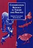 Conservation biology in theory and practice / Graeme Caughley, Anne Gunn