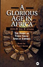 A Glorious Age in Africa: The Story of 3…