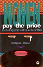 Women pay the price : structural adjustment…