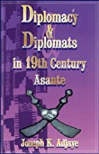 Diplomacy and Diplomats in 19th Century…