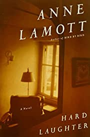Hard Laughter: A Novel av Anne Lamott
