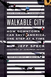 Walkable City: How Downtown Can Save…
