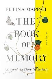 The Book of Memory: A Novel von Petina…