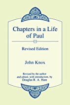 Chapters in a Life of Paul by John Knox
