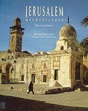 Jerusalem Architecture af David Kroyanker
