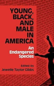 Young, Black, and Male in America: An…