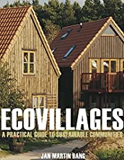 Ecovillages : a practical guide to…