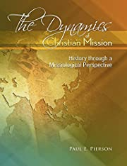 The Dynamics Of Christian Mission: History…