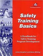 Safety Training Basics: A Handbook for…